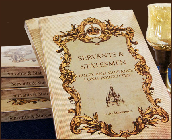 Servants and Statesmen | Rules and Guidance Long Forgotten